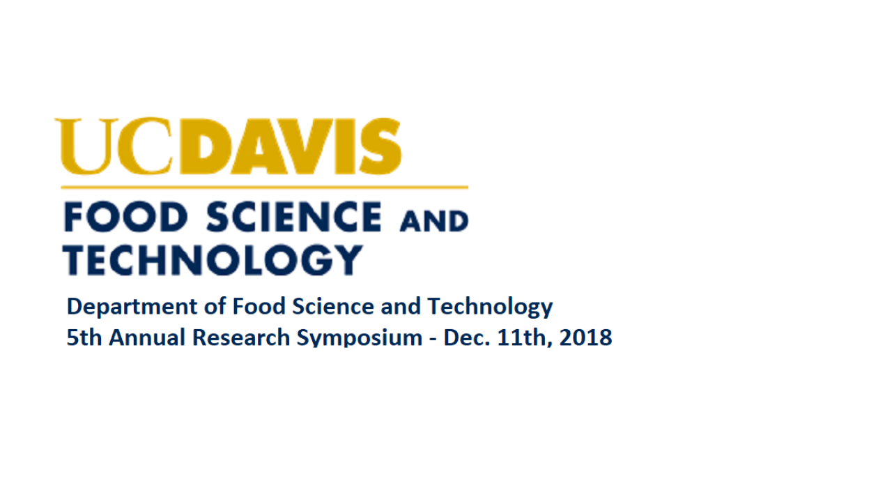UC Davis Food Science & Technology 5th Annual Symposium